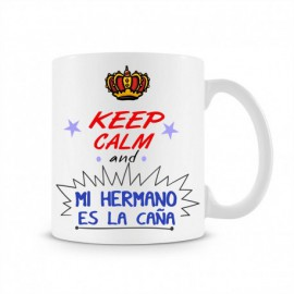 Taza Keep Calm and mi Hermano es la caña
